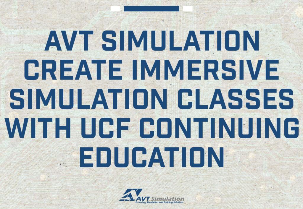 AVT UCF Partnership Simulation Courses