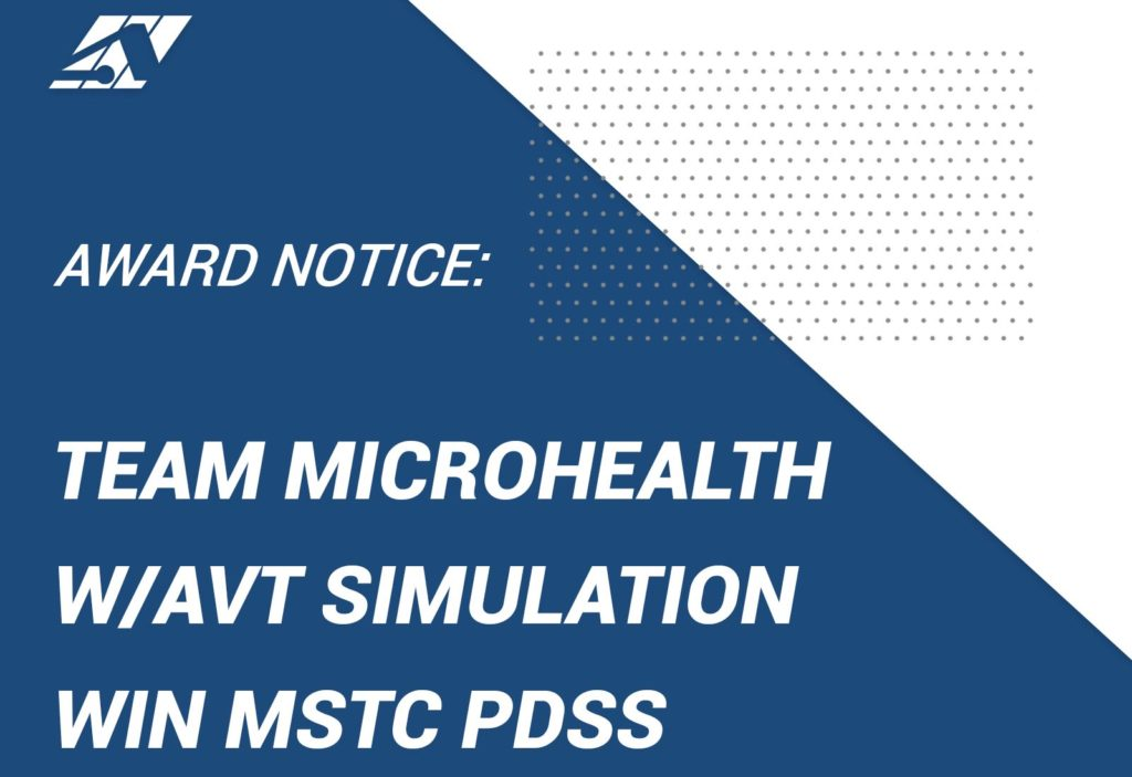 Team Microhealth with AVT Simulation win MSTC PDSS contract
