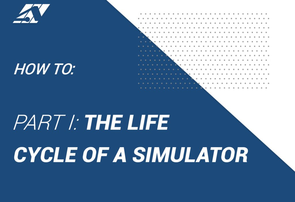 The Life Cycle of a Simulator