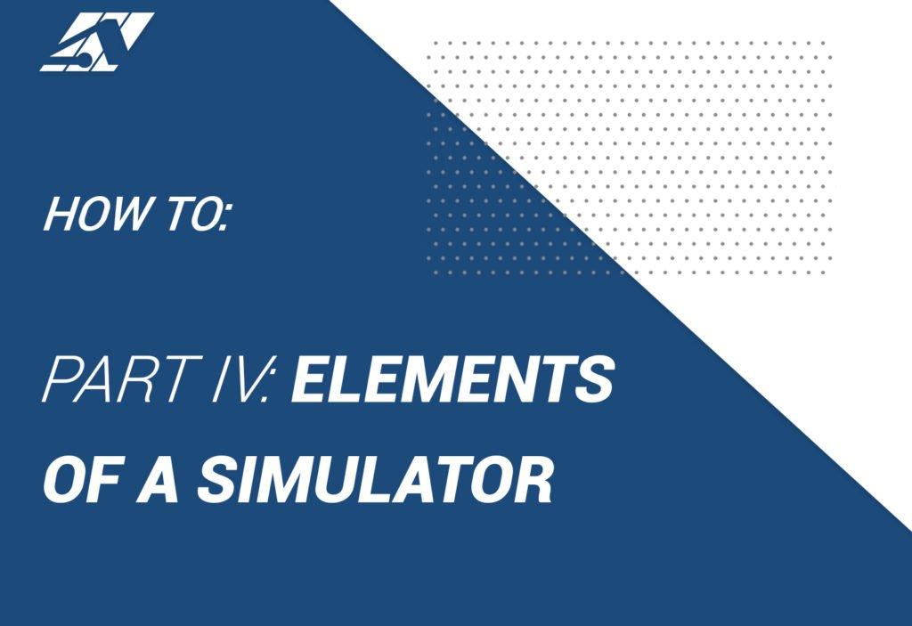 AVT Simulation Elements of a Simulator