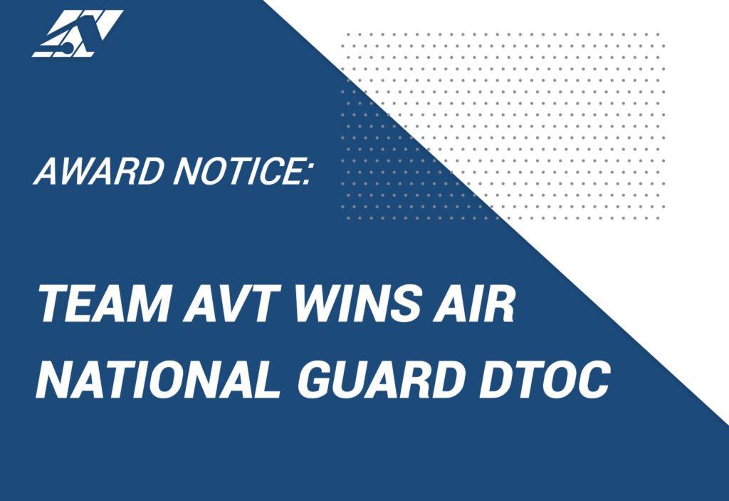 AVT Simulation Wins Air National Guard DTOC