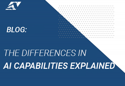 The Differences in AI Capabilities explained