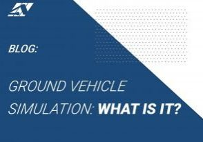 Blog: Ground Vehicle Simulation: What is it?